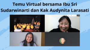 Temu Virtual bersama Ibu Sri Sudarwinarti dan Kak Audynita Larasati(Segmentation Business Development di Maybank)- (17-12-2020)